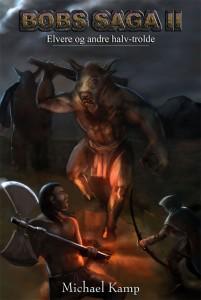 Bobs Saga 2: Elvere og andre halvtrolde